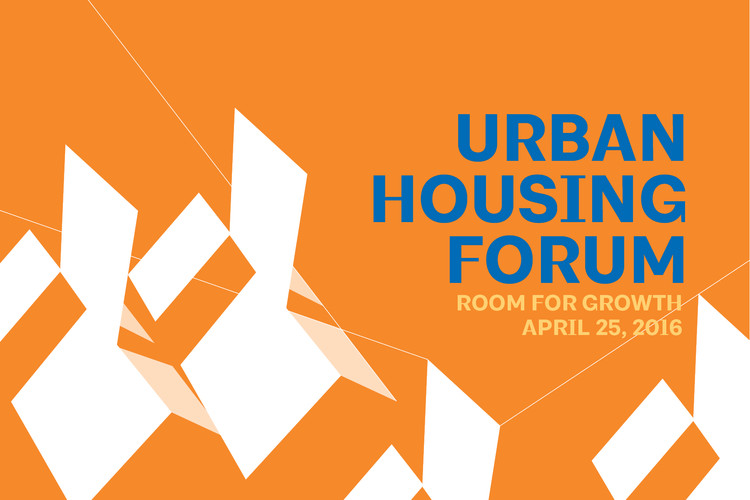 Urban Housing Forum: Room for Growth, 2016 Urban Housing Forum graphic by Leah Vendl