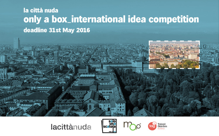 Call for Entries: Only a Box – La Città Nuda (The Naked City)