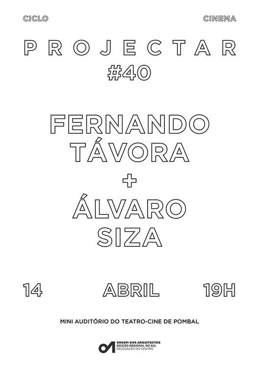 Ciclo Projectar #40 promove discussão sobre Fernando Távora e Álvaro Siza