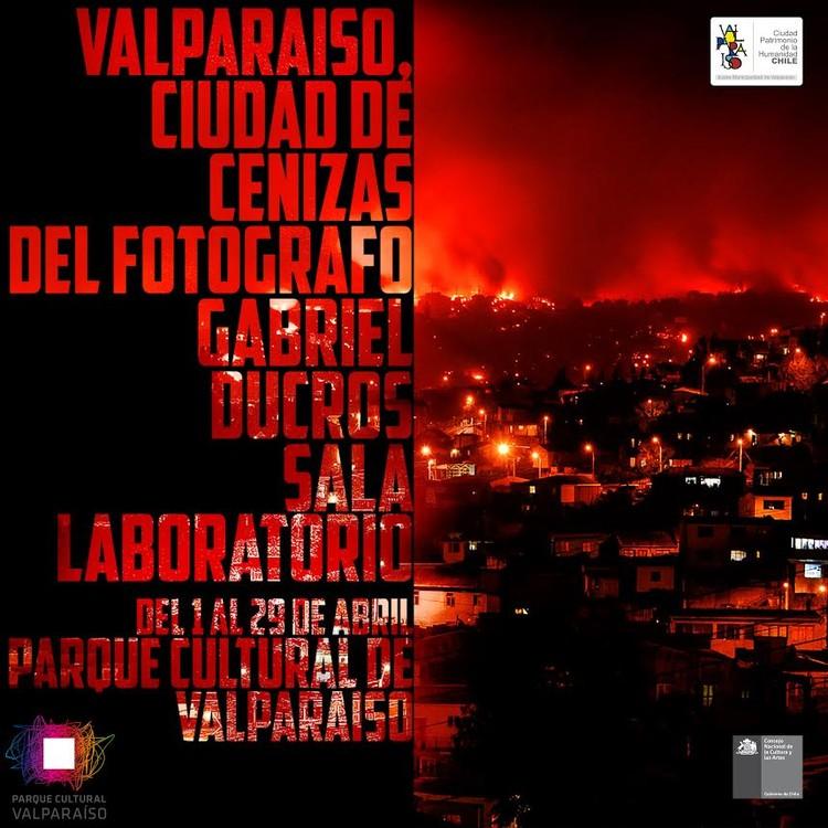 Exposición 'Valparaíso, ciudad de cenizas'