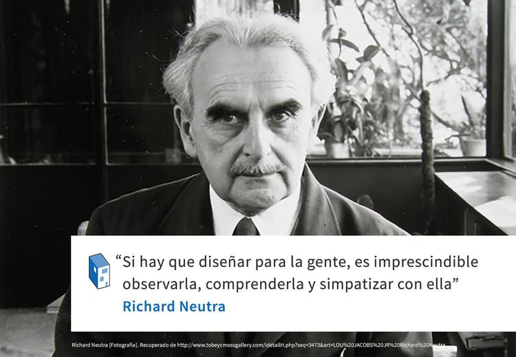 Frases: Richard Neutra y el diseño