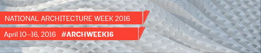 AIA Celebrates National Architecture Week, Courtesy of The AIA