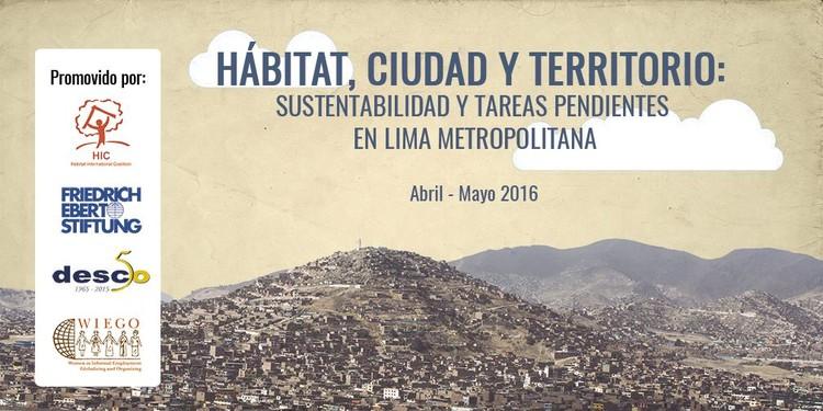 """Taller """"Hábitat, ciudad y territorio: sustentabilidad y tareas pendientes en Lima Metropolitana"""", Cortesía de Desco"""