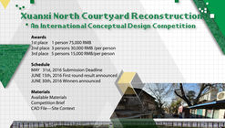 Open Call: Xuanxi North Courtyard Reconstruction - An International Conceptual Design Competition