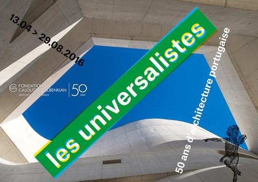 """Exposição """"Os universalistas: 50 anos de arquitetura portuguesa"""" em Paris"""