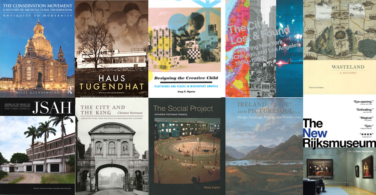 Society of Architectural Historians Announces 2016 Publication Award Recipients, Courtesy of Society of Architectural Historians