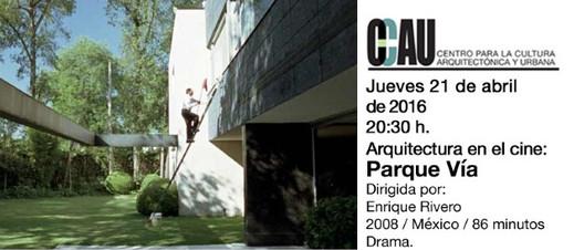 Arquitectura en el cine: Parque Vía / Guadalajara