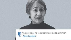 Frases: Anne Lacaton y lo esencial