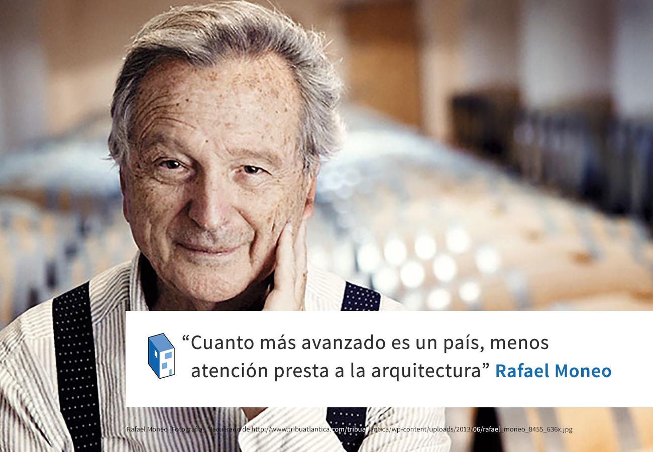 Frases: Rafael Moneo, desarrollo v/s arquitectura