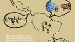 Convocatoria Primer Foro Internacional de Micro Intervenciones Urbanas