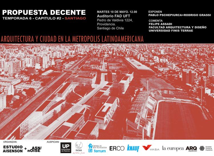 Propuesta decente: arquitectura y ciudad en la metrópoli latinoamericana, ASNnOISE