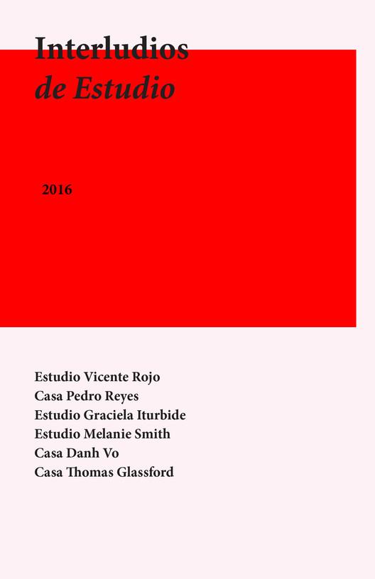 Ciclo de Interludios de Estudio Melanie Smith / Ciudad de México
