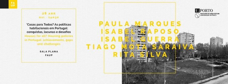 """Debate """"Casas para Todos? As políticas habitacionais em Portugal"""" na FAUP"""
