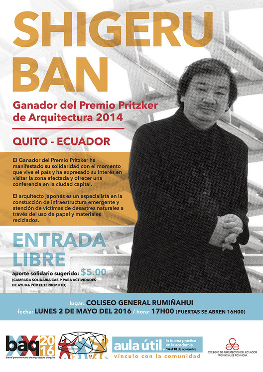 "Conferencia de Shigeru Ban en Ecuador: ""My Experience in Emergency Disaster Relief Projects"", Cortesía de BAQ2016"