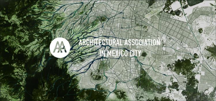 AA Mexico City Visiting School 2016, Groundlab: Visión Futura, Ciudad de México