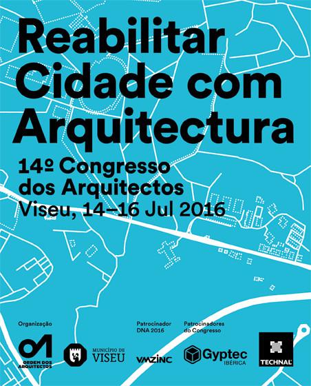 Inscrições abertas para o 14º Congresso dos Arquitectos de Portugal