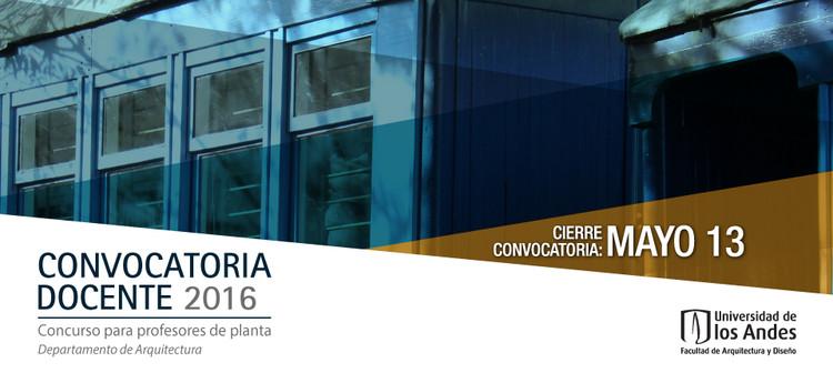 Convocatoria docente Universidad de los Andes 2016, Taller de medios, Facultad Arquitectura y Diseño, Universidad de los Andes