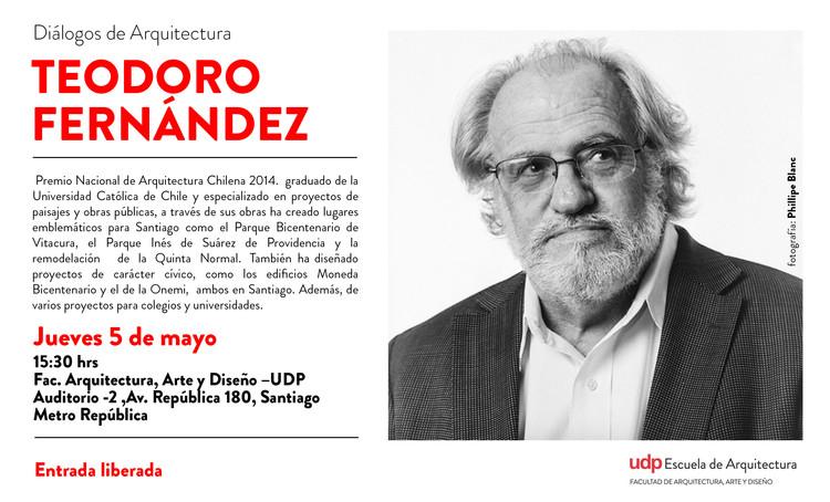 Diálogos de arquitectura con Teodoro Fernández