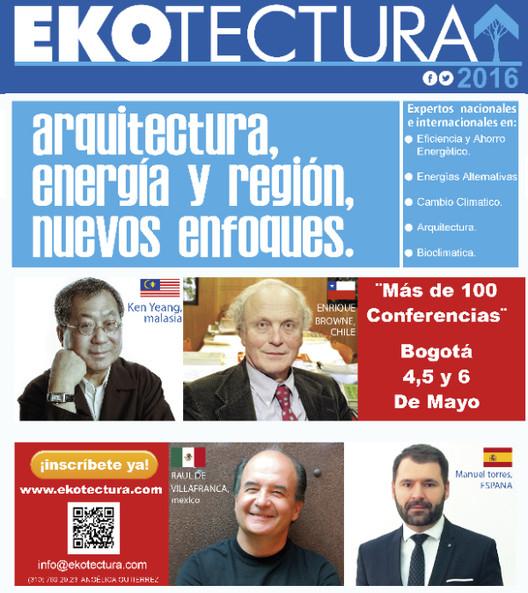 Arquitectura, energía y región: conoce los detalles de Ekotectura 2016