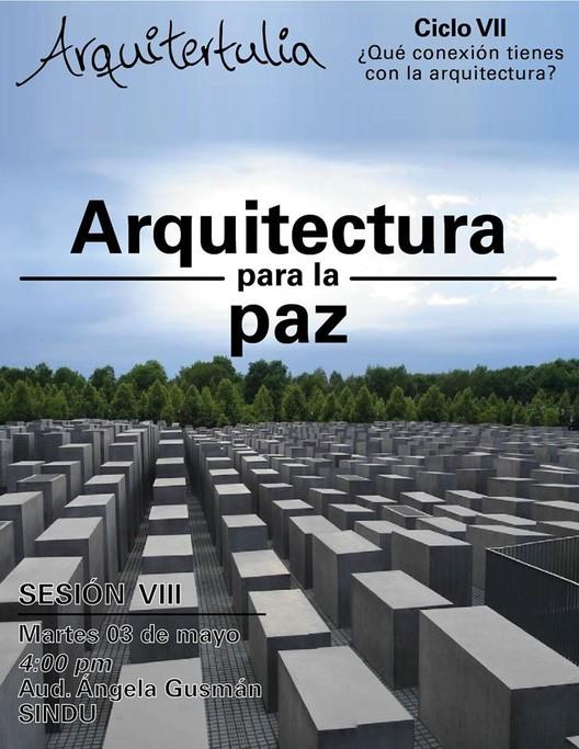 Arquitectura para la paz, vía Arquitertulia
