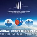 CALL FOR ENTRIES: THE JACQUES ROUGERIE FOUNDATION INTERNATIONAL ARCHITECTURE COMPETITION 2016