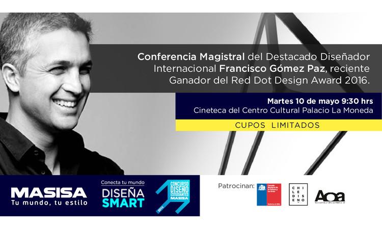 Conferencia Magistral del diseñador Francisco Gómez Paz en Chile / Centro Cultural Palacio La Moneda, Cortesía de Masisa