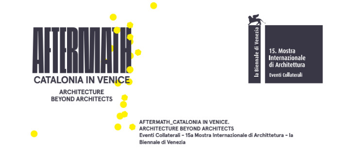 Cataluña en la XV Bienal de Venecia: Aftermath, Architecture beyond architects