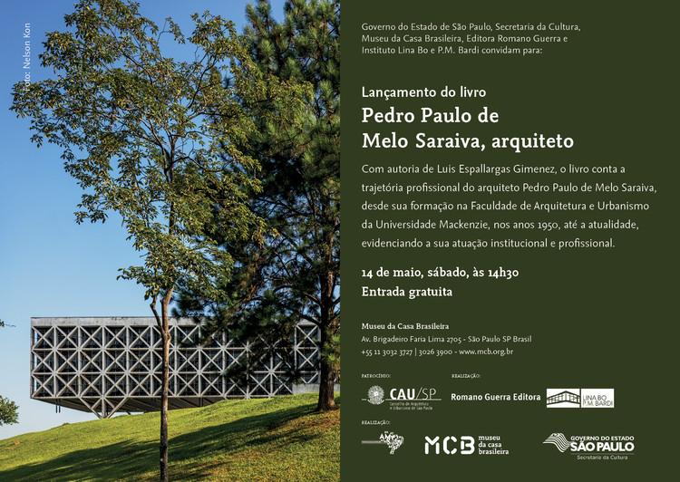 """MCB promove o lançamento do livro """"Pedro Paulo de Melo Saraiva, arquiteto"""""""
