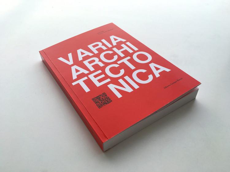Varia Architectonica / Alberto Campo Baeza, Cortesía de Editorial Mairea