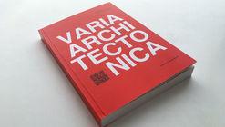 Varia Architectonica / Alberto Campo Baeza