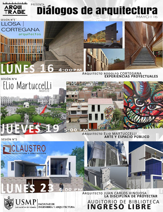 Sesiones de 'Diálogos de arquitectura' / USMP Lima, DIÁLOGOS DE ARQUITECTURA