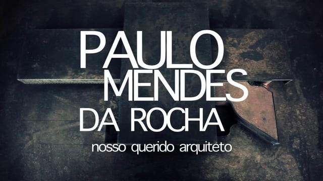 Entrevista com Paulo Mendes da Rocha