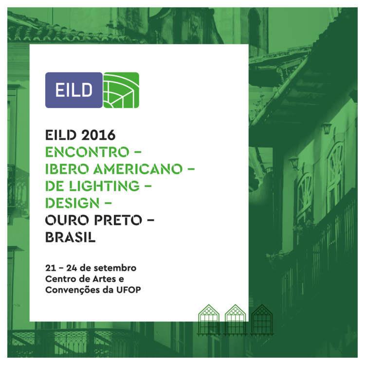 EILD 2016 - Encontro Ibero-americano de Lighting Design, Save the date