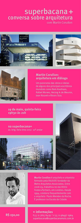 Conversa sobre Arquitetura com Martin Corullon