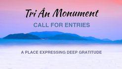Call for Entries: Tri An Monument
