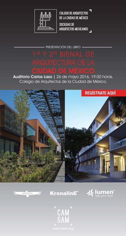 Presentación del libro de la 1a y 2a Bienal de Arquitectura de la CDMX / Ciudad de México, vía CAM-SAM