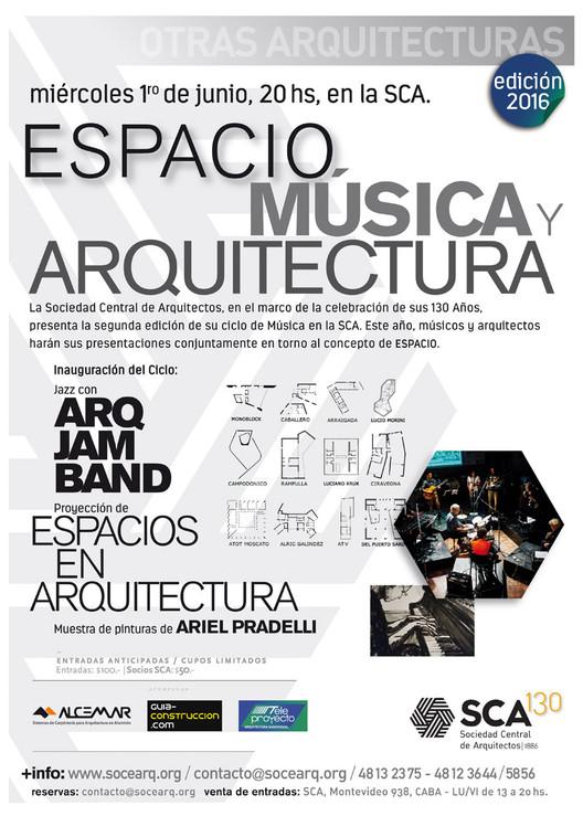 Ciclo Música y Arquitectura 2016 / Auditorio SCA, Buenos Aires, vía Sociedad Central de Arquitectos