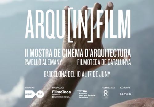 Arqu[in]FILM ||| Muestra de Cine de Arquitectura de Barcelona