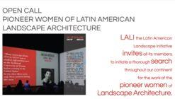 Open Call: Pioneer Women of Latin American Landscape Architecture