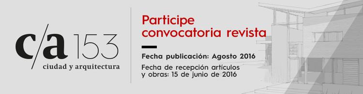 Convocatoria Abierta Revista CA 152: La deuda educacional, Convocatoria Revista CA . Elaboración Propia