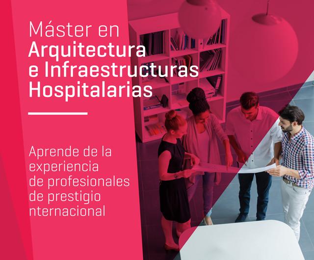 Master Online en Arquitectura Hospitalaria: Diseño, Organización y Gestión, Master en Arquitectura E Infraestructura Hospitalaria.