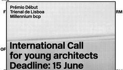 Inscrições abertas para o Prêmio Début da Trienal de Arquitectura de Lisboa
