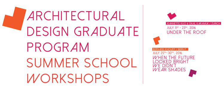 Bilgi Architecture School Graduate Program - Summer Workshops, Bilgi Architecture School Graduate Program - Summer Workshops