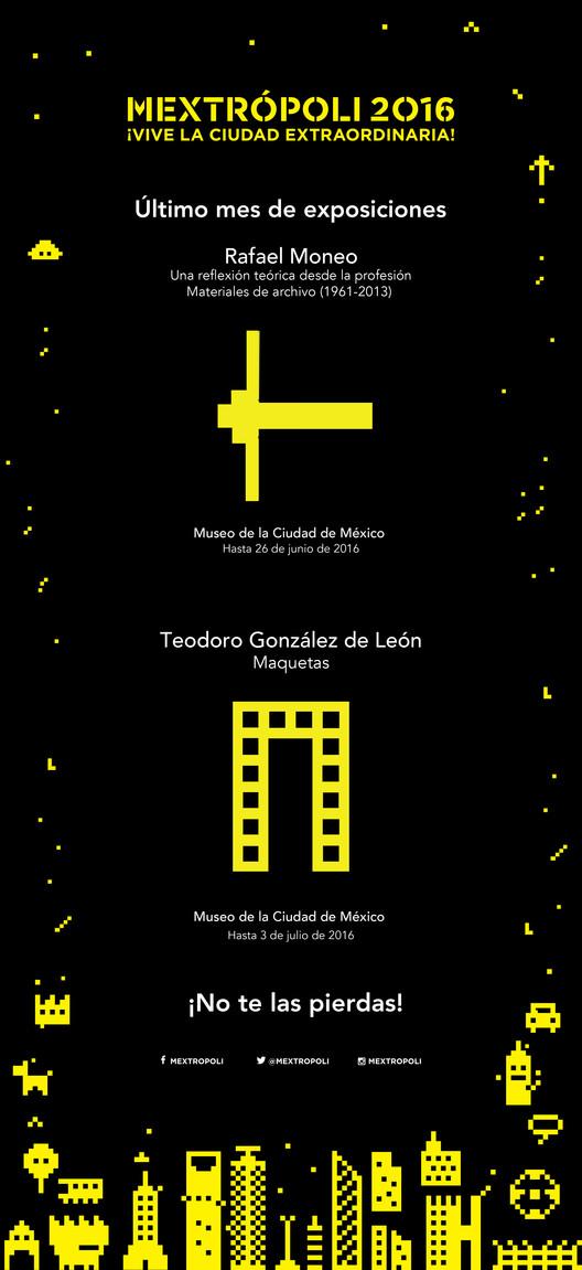 Últimas semanas de exposiciones: Rafael Moneo y Teodoro González de León / Ciudad de México, Cortesía de ARQUINE