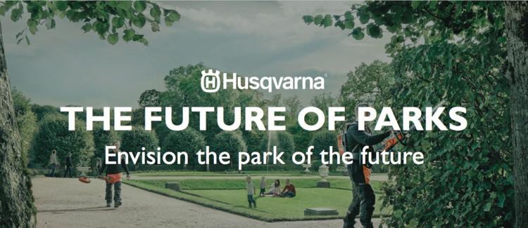 Husqvarna: The Future of Parks