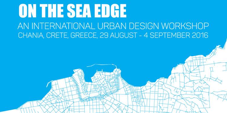 On the Sea Edge - An International Urban Design Workshop, On the Sea Edge | An International Urban Design Workshop