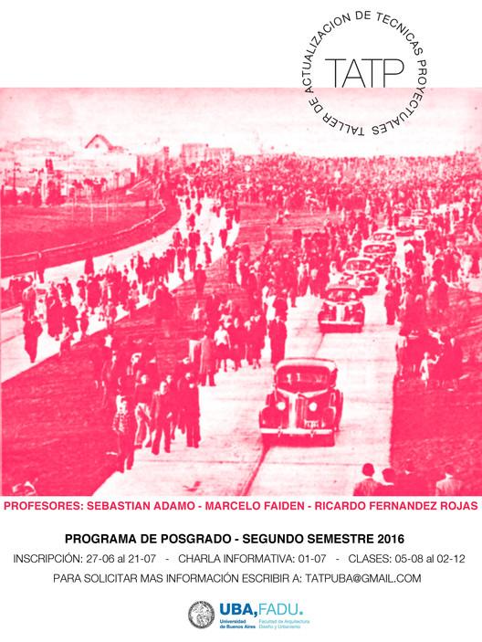 Taller de Actualización de Técnicas Proyectuales / Buenos Aires, Taller de Actualización de Técnicas Proyectuales