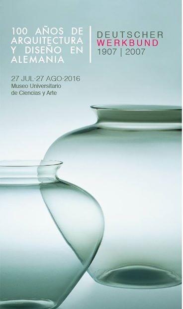 7f96ab02c036 Exposición  100 años de Arquitectura y Diseño en Alemania    Ciudad de  México