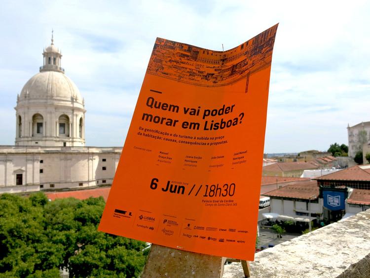 Quem vai poder morar em Lisboa? Da gentrificação e do turismo à subida no preço da habitação: causas, consequências e propostas, Cortesia de Trienal de Arquitectura de Lisboa