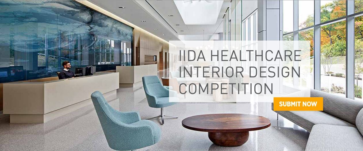 Call For Entries 5th Annual Iida Healthcare Interior Design Compeion
